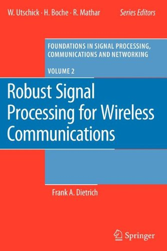 9783540842309: Robust Signal Processing for Wireless Communications