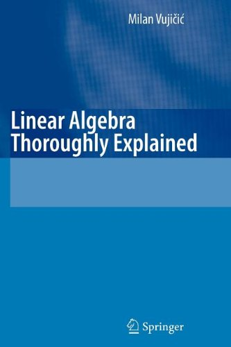 9783540843269: Linear Algebra Thoroughly Explained