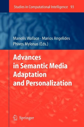 9783540845584: Advances in Semantic Media Adaptation and Personalization