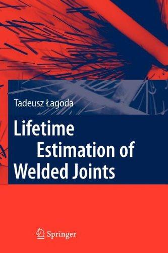 9783540846383: Lifetime Estimation of Welded Joints