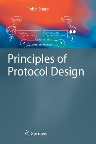 9783540847069: Principles of Protocol Design