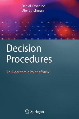 9783540848417: Decision Procedures