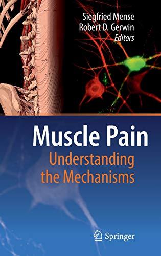 Muscle Pain: Understanding the Mechanisms: Siegfried Mense