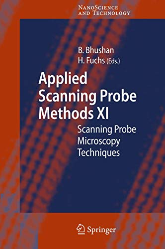 Applied Scanning Probe Methods XI: Scanning Probe Microscopy Techniques (Hardcover)