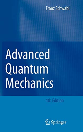 9783540850618: Advanced Quantum Mechanics