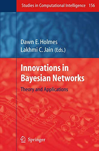 Innovations in Bayesian Networks: Dawn E. Holmes
