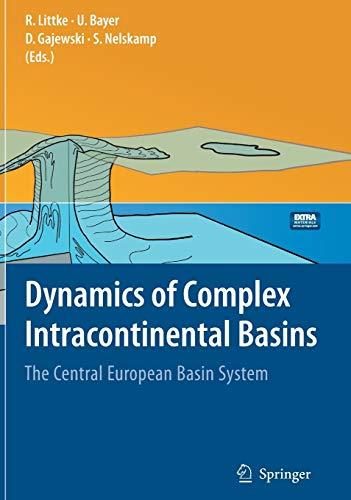 Dynamics of Complex Intracontinental Basins: The Central: Editor-Ralf Littke; Editor-Ulf