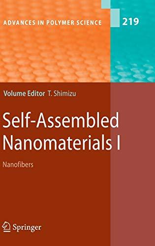 Self-Assembled Nanomaterials I: Toshimi Shimizu
