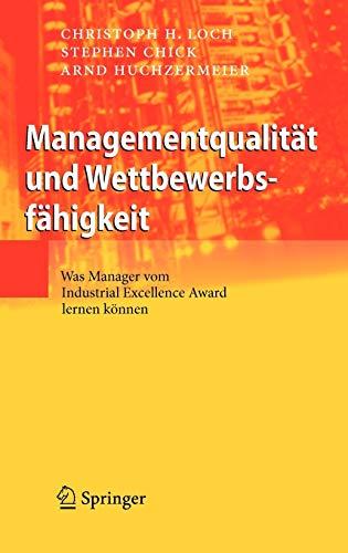 9783540851851: Managementqualit�t und Wettbewerbsf�higkeit: Was Manager vom Industrial Excellence Award lernen k�nnen
