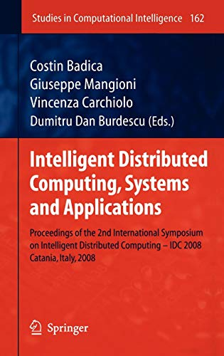 Intelligent Distributed Computing, Systems and Applications: Costin Badica
