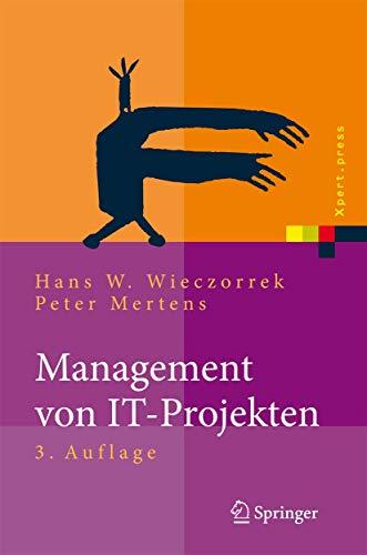 9783540852902: Management von IT-Projekten: Von der Planung zur Realisierung (Xpert.Press)