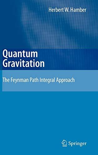 9783540852926: Quantum Gravitation: The Feynman Path Integral Approach