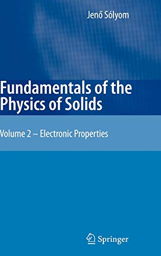 9783540853152: Fundamentals of the Physics of Solids: Volume II: Electronic Properties