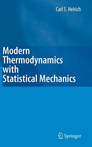 9783540854173: Modern Thermodynamics with Statistical Mechanics