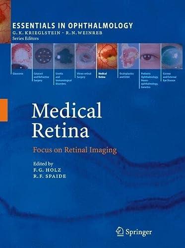 Medical Retina: Focus on Retinal Imaging (Essentials in Ophthalmology): Springer