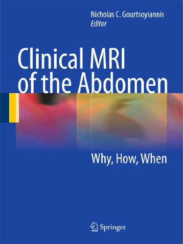 9783540856887: Clinical MRI of the Abdomen: Why,How,When