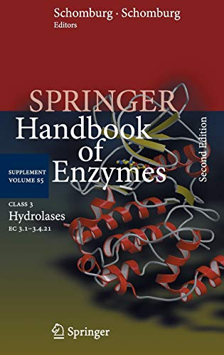Handbook of Enzymes. Class 3 Hydrolases 1: Dietmar Schomburg