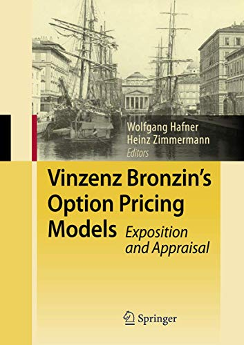 9783540857105: Vinzenz Bronzin's Option Pricing Models: Exposition and Appraisal