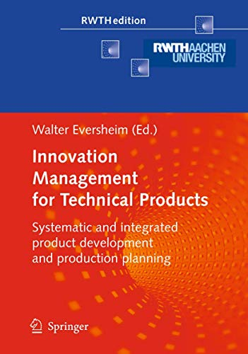 Innovation Management for Technical Products: Walter Eversheim