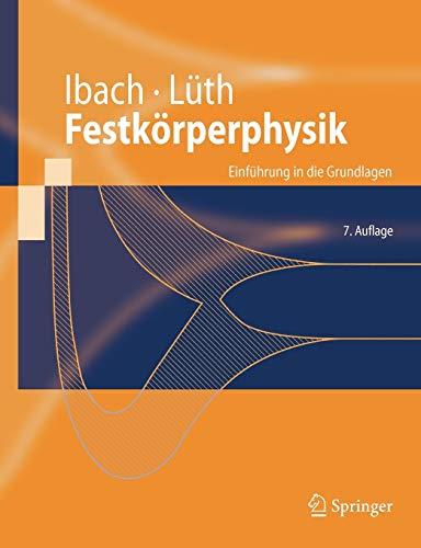 9783540857945: Festkörperphysik: Einführung in die Grundlagen (Springer-Lehrbuch) (German Edition)