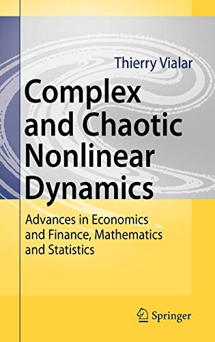 9783540859772: Complex and Chaotic Nonlinear Dynamics: Advances in Economics and Finance, Mathematics and Statistics