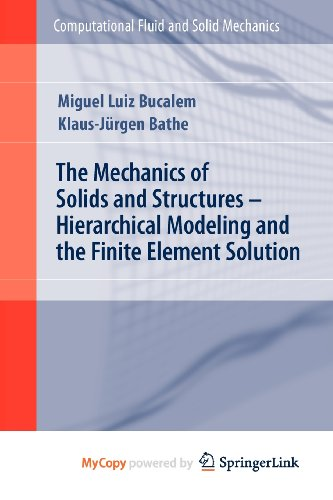 9783540861126: The Mechanics of Solids and Structures - Hierarchical Modeling and the Finite Element Solution
