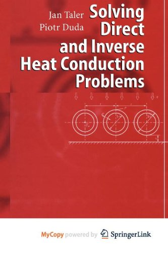 9783540861867: Solving Direct and Inverse Heat Conduction Problems