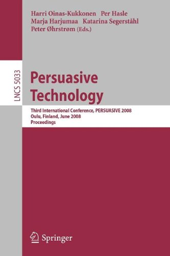 9783540864158: [(Persuasive Technology: Third International Conference, Persuasive 2008, Oulu, Finland, June 4-6, 2008, Proceedings )] [Author: Harri Oinas-Kukkonen] [Aug-2008]