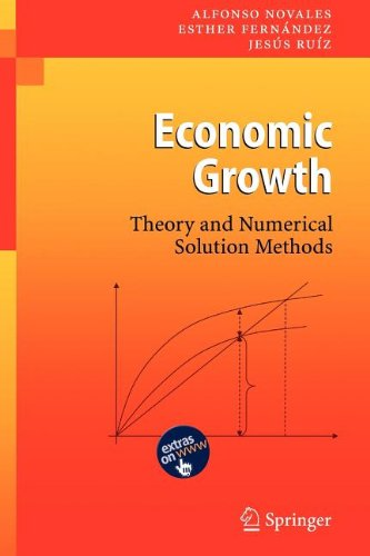 9783540864363: Economic Growth: Theory and Numerical Solution Methods