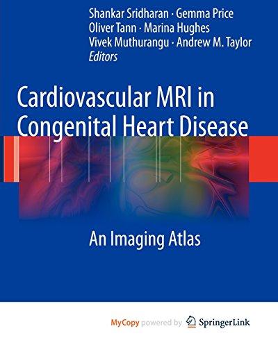 9783540866008: Cardiovascular MRI in Congenital Heart Disease: An Imaging Atlas