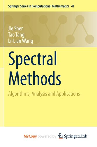 9783540867449: Spectral Methods: Algorithms, Analysis and Applications
