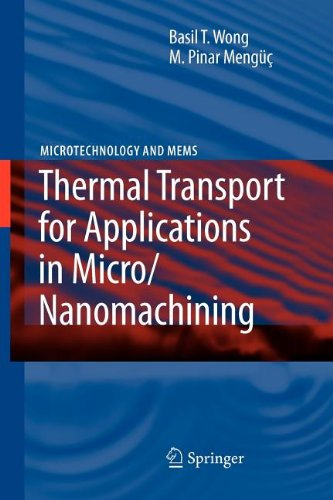 9783540868125: Thermal Transport for Applications in Micro/Nanomachining