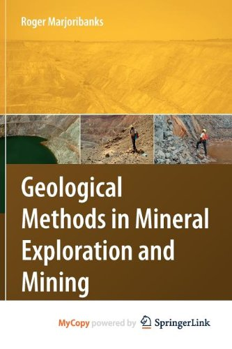 9783540868477: Geological Methods in Mineral Exploration and Mining
