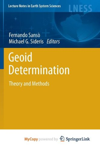 9783540868712: Geoid Determination: Theory and Methods