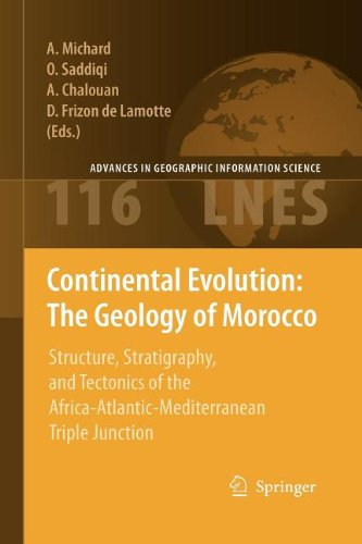 9783540869894: Continental Evolution: The Geology of Morocco