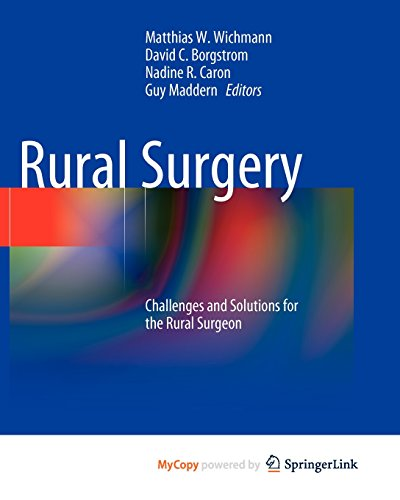 9783540871217: Rural Surgery: Challenges and Solutions for the Rural Surgeon