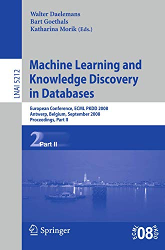 Machine Learning and Knowledge Discovery in Databases: European Conference, Antwerp, Belgium, ...