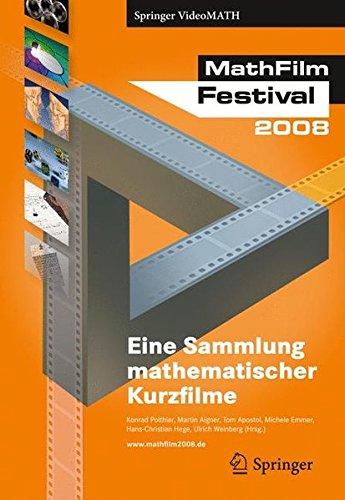 9783540874843: MathFilm Festival 2008: Eine Sammlung mathematischer Videos (Springer Videomath)