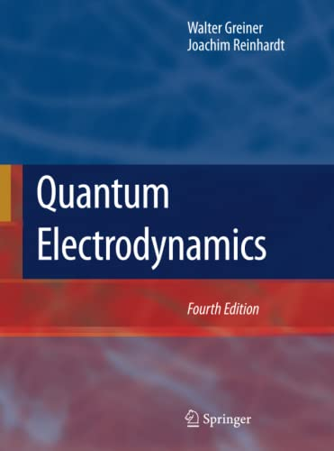 9783540875604: Quantum Electrodynamics
