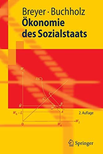 9783540877394: Ökonomie des Sozialstaats (Springer-Lehrbuch)