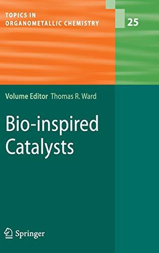 9783540877561: Bio-inspired Catalysts: 25 (Topics in Organometallic Chemistry)