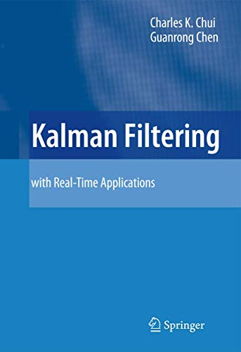 9783540878483: Kalman Filtering: With Real-Time Applications
