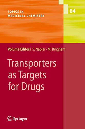 Transporters as Targets for Drugs (Topics in Medicinal Chemistry): David Salomon