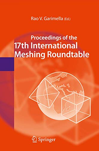 9783540879206: Proceedings of the 17th International Meshing Roundtable