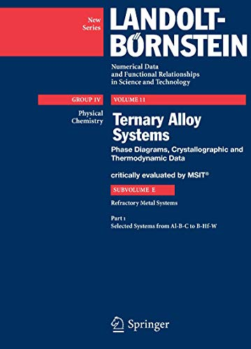 9783540880523: Selected Systems from Al-B-C to B-Hf-W (Landolt-Börnstein: Numerical Data and Functional Relationships in Science and Technology - New Series)