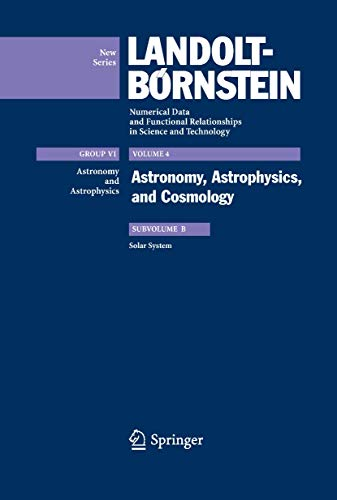9783540880547: Solar System (Landolt-Börnstein: Numerical Data and Functional Relationships in Science and Technology - New Series)