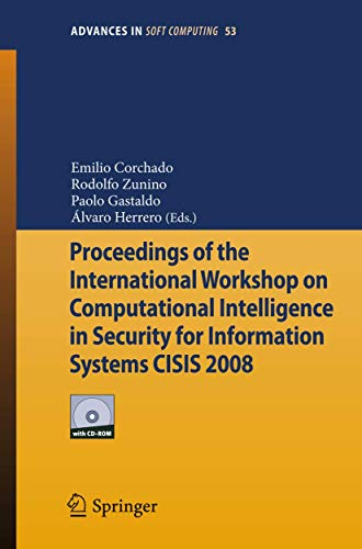 Proceedings of the International Workshop on Computational Intelligence in Security for Information...