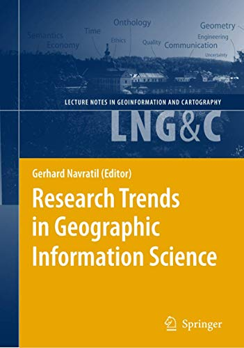 9783540882435: Research Trends in Geographic Information Science (Lecture Notes in Geoinformation and Cartography)