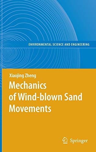 9783540882534: Mechanics of Wind-blown Sand Movements (Environmental Science and Engineering)