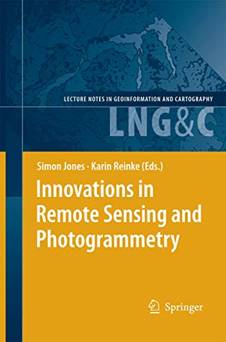 9783540882657: Innovations in Remote Sensing and Photogrammetry (Lecture Notes in Geoinformation and Cartography)